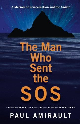 Memory Marconi (The Man Who Sent the SOS: A Memoir of Reincarnation and the Titanic)