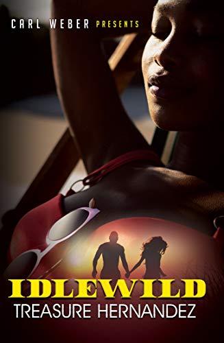 Book Cover: Idlewild: Carl Weber Presents