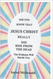 DID YOU KNOW JESUS CHRIST REALLY DID RISE FROM THE DEAD