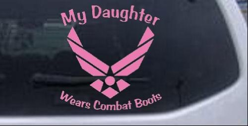 My Daughter Wears Combat Boots Air Force Military Car Window Wall Laptop Decal Sticker -- Pink 6in X 6.3in ()