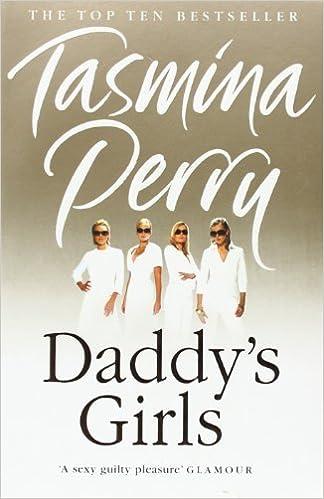 Daddy's Girls by Tasmina Perry (2007-04-16)