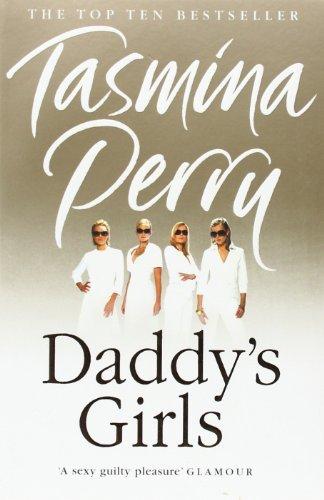 Daddy's Girls by Tasmina Perry (2007-04-16) pdf