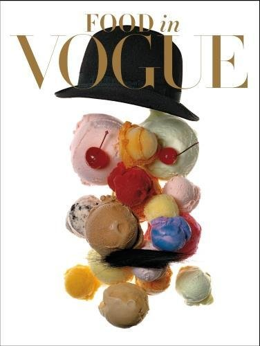 Food in Vogue by Vogue editors