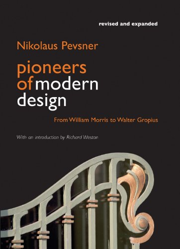 Pioneers of Modern Design: From William Morris to Walter...