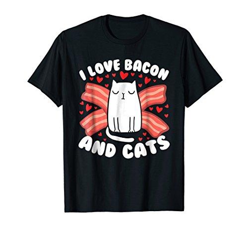 Bacon Cat Birthday Gift Tshirt I Love Bacon And Cats