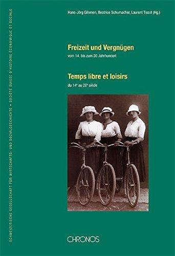 Download Freizeit und Vergnügen vom 14. bis 20. Jahrhundert PDF