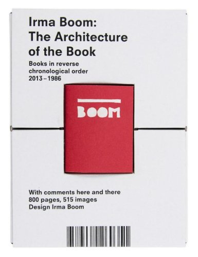 Irma Boom: The Architecture of the Book