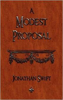 amazoncom a modest proposal  jonathan swift books