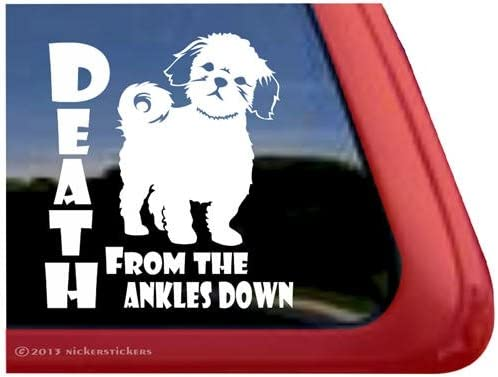 DEATH from the Ankles DownQuality Vinyl Shih Tzu Dog Window Decal Sticker