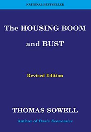 The Housing Boom and Bust: Revised Edition