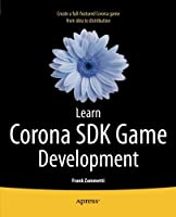 Learn Corona SDK Game Development Front Cover