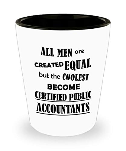 Gifts for CPA Men Dad Son Husband Shot Glass Funny Cute Gag Accountancy Exam Passer Chartered Certified Public Accountant Day Congratulations Gift Idea Accounting Office Shotglass - Coolest Become