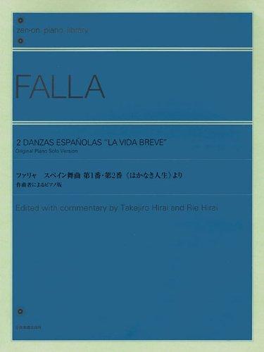 """2 Danzas Espanolas """"La Vida Breve"""": Original Piano Solo Version"""