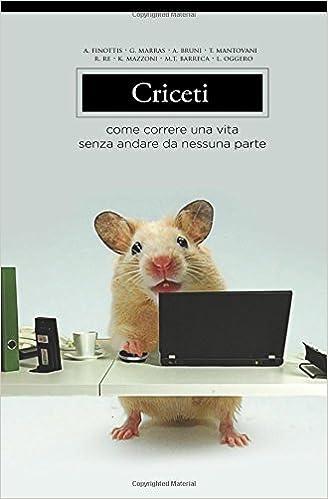 Criceti - A. Finottis-G. Marras-A. Bruni-T. Mantovani-R. Re-M.T. Barreca-L. Oggero