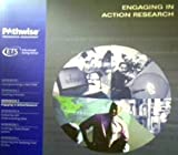 Engaging in Action Research, PETER J. HOLLY, 0886852455