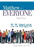 Matthew for Everyone, Part 2 (The New Testament for Everyone)