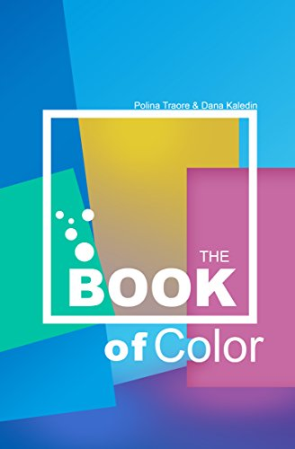 THE BOOK Of COLOR: The Beginner\'s Guide To Color Theory - Kindle ...