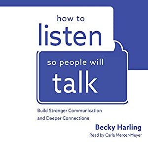 How to Listen So People Will Talk Audiobook