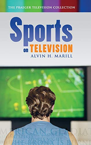 Sports on Television (Praeger Television Collection)