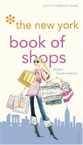 The New York Book of Shops, 2nd Edition (City and Company) pdf epub