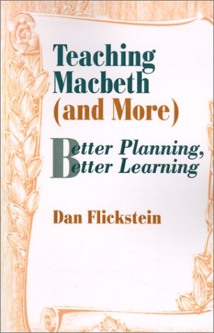 Teaching Macbeth (and More): Better Planning, Better Learning
