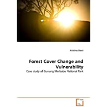 Forest Cover Change and Vulnerability: Case study of Gunung Merbabu National Park