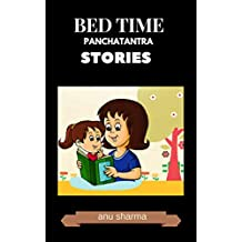 BED TIME PANCHATANTRA STORIES : bed time panchatantra stories for kids (Hindi Edition)