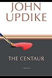The Centaur: A Novel