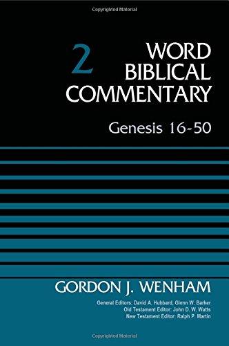 Genesis 16-50, Volume 2 (Word Biblical Commentary)