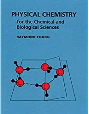 Physical Chemistry for the Chemical and Biological Sciences (Revised)