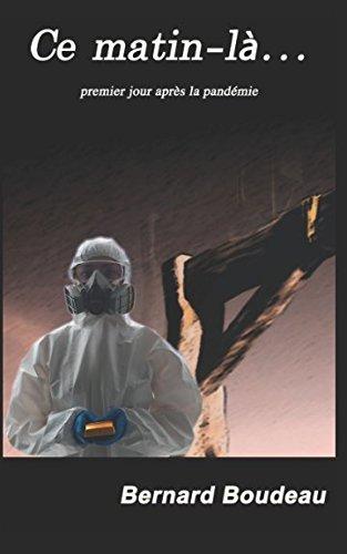 ce-matin-la-1er-jour-apres-la-pandemie-french-edition