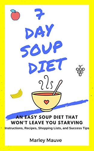 7 Day Soup Diet