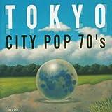 東京CITY POP 70'S