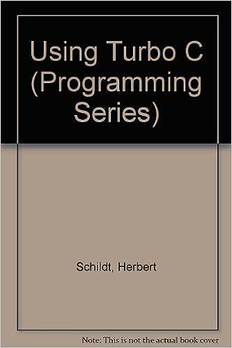Using Turbo C (Programming Series): 9780078814761: Computer Science Books @ Amazon.com