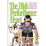 High Performance Heart, Philip Maffetone and Matthew E. Mantell, 0933201370