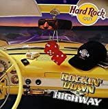 Hard Rock Cafe: Rockin Down the Highway