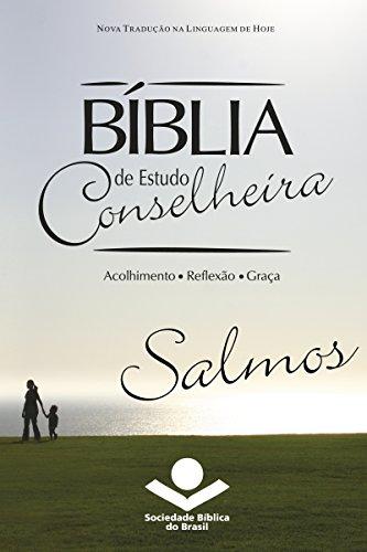 eBook Bíblia de Estudo Conselheira - Salmos: Acolhimento • Reflexão • Graça