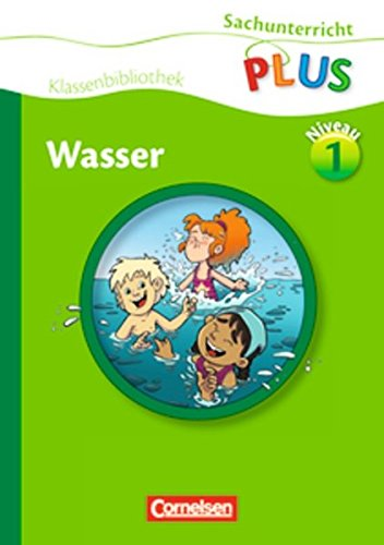 Sachunterricht plus - Grundschule - Klassenbibliothek: Wasser