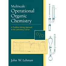 Multiscale Operational Organic Chemistry: A Problem-Solving Approach to the Laboratory Course