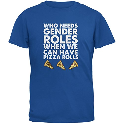 who-needs-gender-roles-pizza-rolls-metro-blue-adult-t-shirt