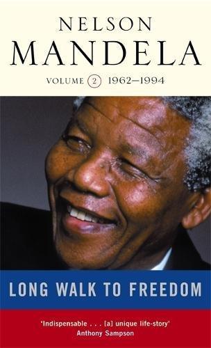 Long Walk to Freedom, vol. 2, 1962-1994 (v. 2)