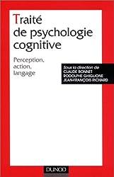Traité de psychologie cognitive, tome 1 : Perception, action, langage