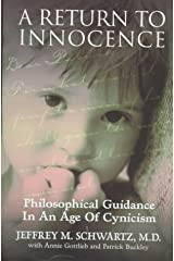 A Return to Innocence: Philosophical Guidance in an Age of Cynicism Hardcover