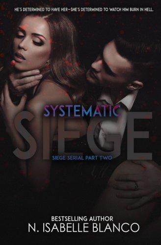 Systematic Siege #2 (Siege Serial) (Volume 2)