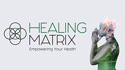 Healing Matrix - Season 3