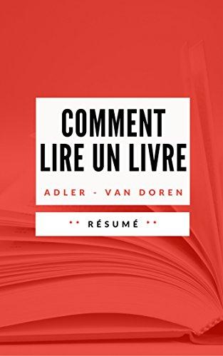 Amazon Com Comment Lire Un Livre Resume En Francais