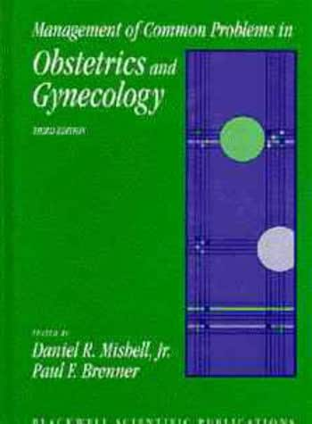 Management of Common Problems in Obstetrics &   Gynaecology (Medical Economics)
