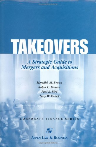 Takeovers  A Strategic Guide To Mergers And Acquisitions