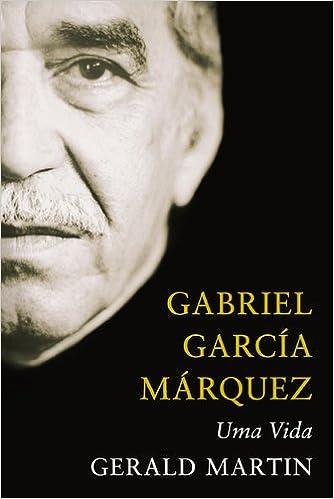 Gabriel García Márquez - Uma Vida (Portuguese Edition): Gerald Martin: 9789722038751: Amazon.com: Books