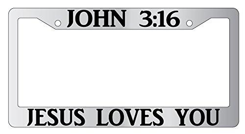 John 3:16 Jesus Loves You Chrome Plastic License Plate Frame Christian 2138